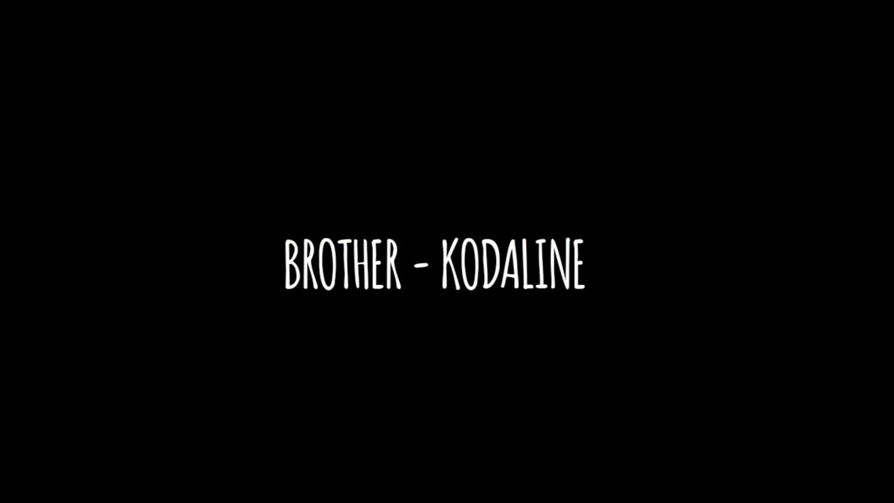 Kodaline - Brother (Traducida al español)