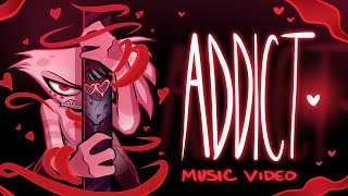 ADDICT (Music Video) - HAZBIN HOTEL