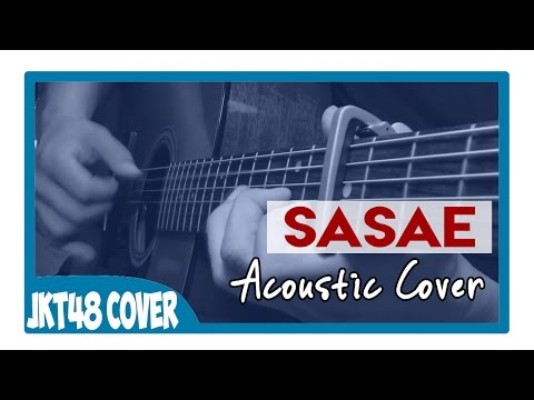 JKT48 - Sasae (Acoustic Cover)