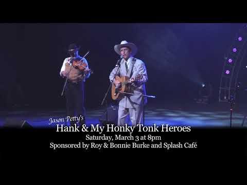 Clark Center Presents: Hank & -My Honky Tonk Heroes Sat, Mar 3 at 8pm