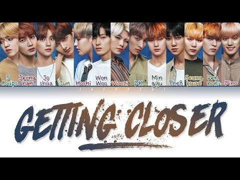 SEVENTEEN (세븐틴) - Getting Closer (숨이 차) (Color Coded Lyrics Eng/Rom/Han/가사)