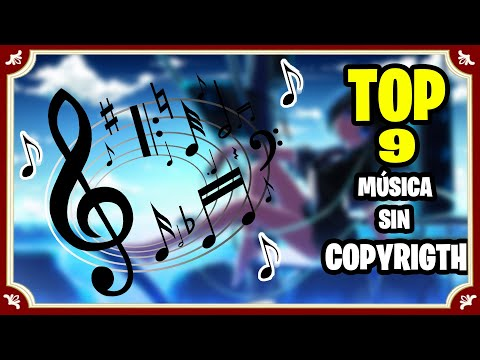 Top Canciones Sin Copyright Videos de vlog, gameplays, tutoriales