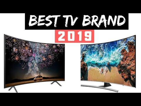 WORLD TOP 5 TV BRANDS In 2019? WHICH BEST TV TO BUY?