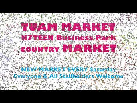 Tuam Country Market every Saturday N7Teen Business Park, Galway road, Tuam