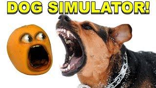 DOG SIMULATOR is RUFF! [Annoying Orange Plays