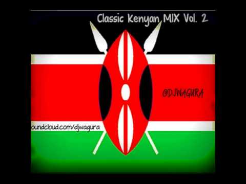 Dj Wagura - Classic Kenya Mix Vol 2