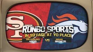 Ronbo Sports Watching 49ers VS Broncos Preseason Week 2 2019