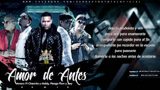 Amor De Antes (Remix) - Amaro Ft Plan B, Ñengo Flow y Jory (Video Con Letra) 2013 CON LETRA