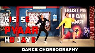 Kisi se pyar ho jaye Dance Performance Kaabil Vicky Patel Choreography Best Lyrical dance INDIA