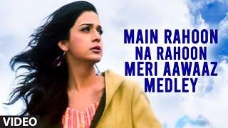 """""""Main Rahoon Na Rahoon Meri Aawaaz Medley"""" (Full Video Song) Abhijeet - Lamahe"""
