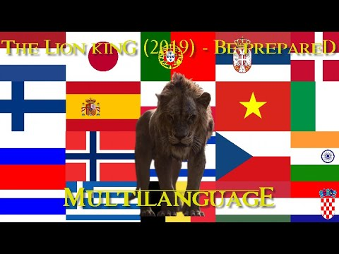 The Lion King 2019 - Be Prepared - 39 Languages (One Line Multilanguage) (Version 1.0)