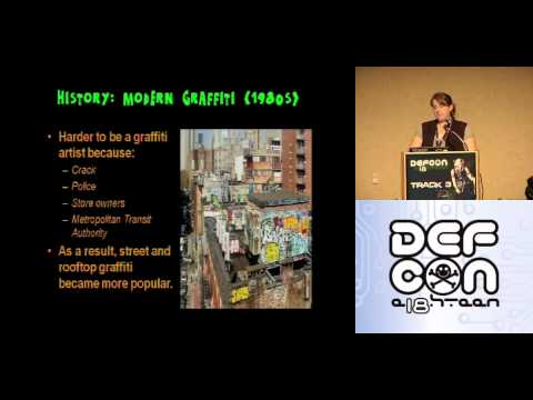 DEFCON 18: VirGraff101: An Introduction to Virtual Graffiti 1/3