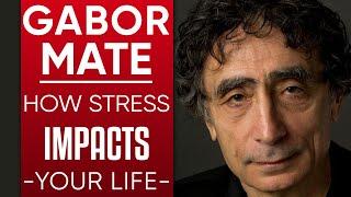GABOR MATE - CORONAVIRUS TRAUMA & SELF-ISOLATION MENTAL HEALTH: How Stress Impacts Your Life