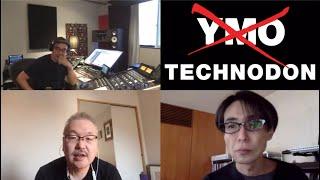 YMO『TECHNODON』リイシュー記念オンライン対談 Chapter-II