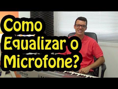 Como Equalizar O Microfone Para Cantar?