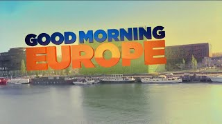 Good Morning Europe! It's Friday, July 20th, 2018.