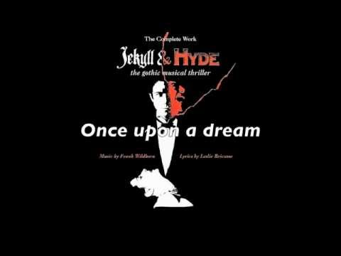 Jekyll & Hyde - 33. Once Upon A Dream (Jekyll)