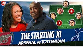 Arsenal vs Tottenham | Starting XI Live