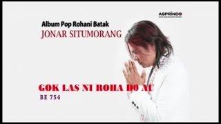 Gambar cover Jonar Situmorang - GOK LAS NI ROHA (Official Music Video)
