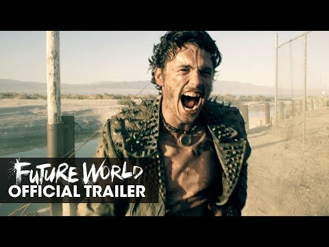Future World 2018 Movie    James Franco, Milla Jovovich, Lucy Liu