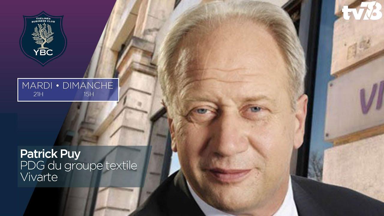 YBC. Patrick Puy, PDG du groupe textile Vivarte
