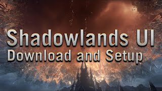Preach Shadowlands UI - Dowฑload and Setup