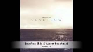 Loveflow (Bes & Meret Beachmix) - Roberto Sol / (Karmaloft)