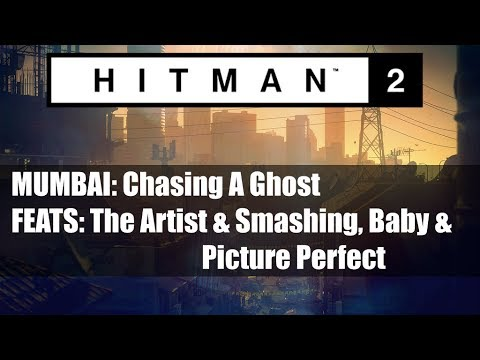HITMAN 2: MUMBAI/Smashing,Baby!/Picture Perfect/The Artist/Feats