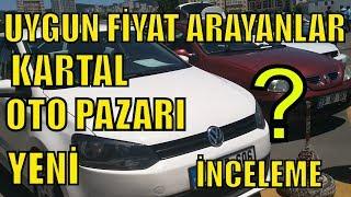 İSTANBUL KARTAL OTO PAZARI ARABA FİYATLARI YENİ