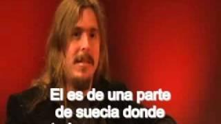 Entrevista a  mikael akerfeldt de opeth subtitulada al español parte 1