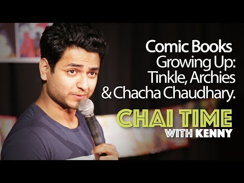 Chai Time Comedy with Kenny Sebastian : Archies, Chacha Chaudhary & Tinkle