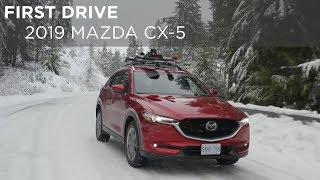 First Drive | 2019 Mazda CX-5 | Driving.ca