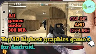 Top 10 highest graphic [FPS] game