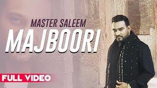Majboori (Official Video) | Master Saleem | Latest Punjabi Songs | Planet Recordz