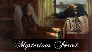 Mysterious Forest //Chopin