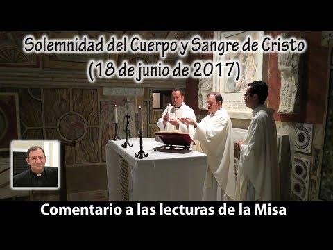 Comentario a las lecturas de la Solemnidad de Corpus Christi (18 de junio de 2017)