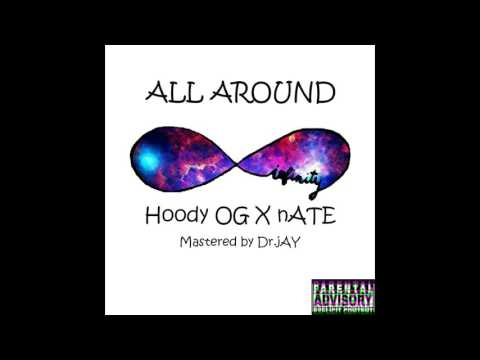 Hoody OG Ft Nate-All Around(Mastered By Dr Jay)