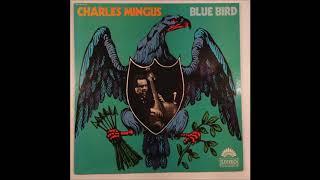 Charles Mingus – Blue Bird