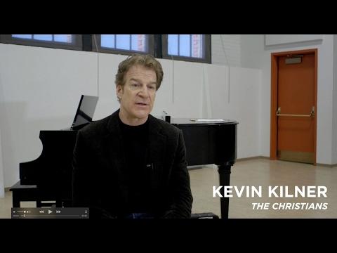'The Christians': How do you know Kevin Kilner?