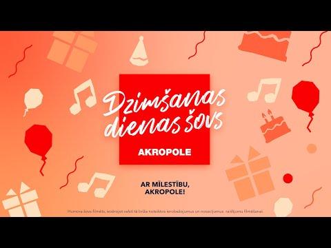 """""""Akropole"""" dzimšanas dienas"""