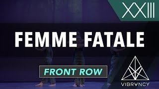 Femme Fatale   VIBE XXIII 2018 [@VIBRVNCY Front Row 4K] #vibedancecomp