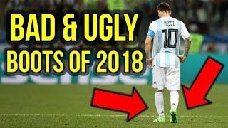 THE GOOD, THE BAD, THE UGLY - 2018 FOOTBALL BOOT AWARDS (PART 2)