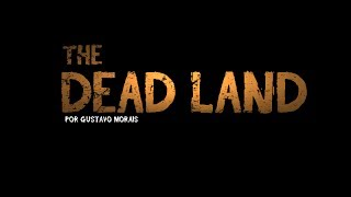 Trailer - The Dead Land