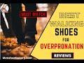 Top 7 Best Walking Shoes For Flat Feet And Overpronation [2021]   Men Shoe Factory