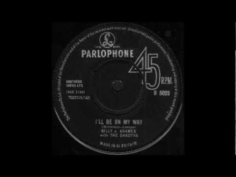 Billy J. Kramer With The Dakotas - I'll Be On My Way