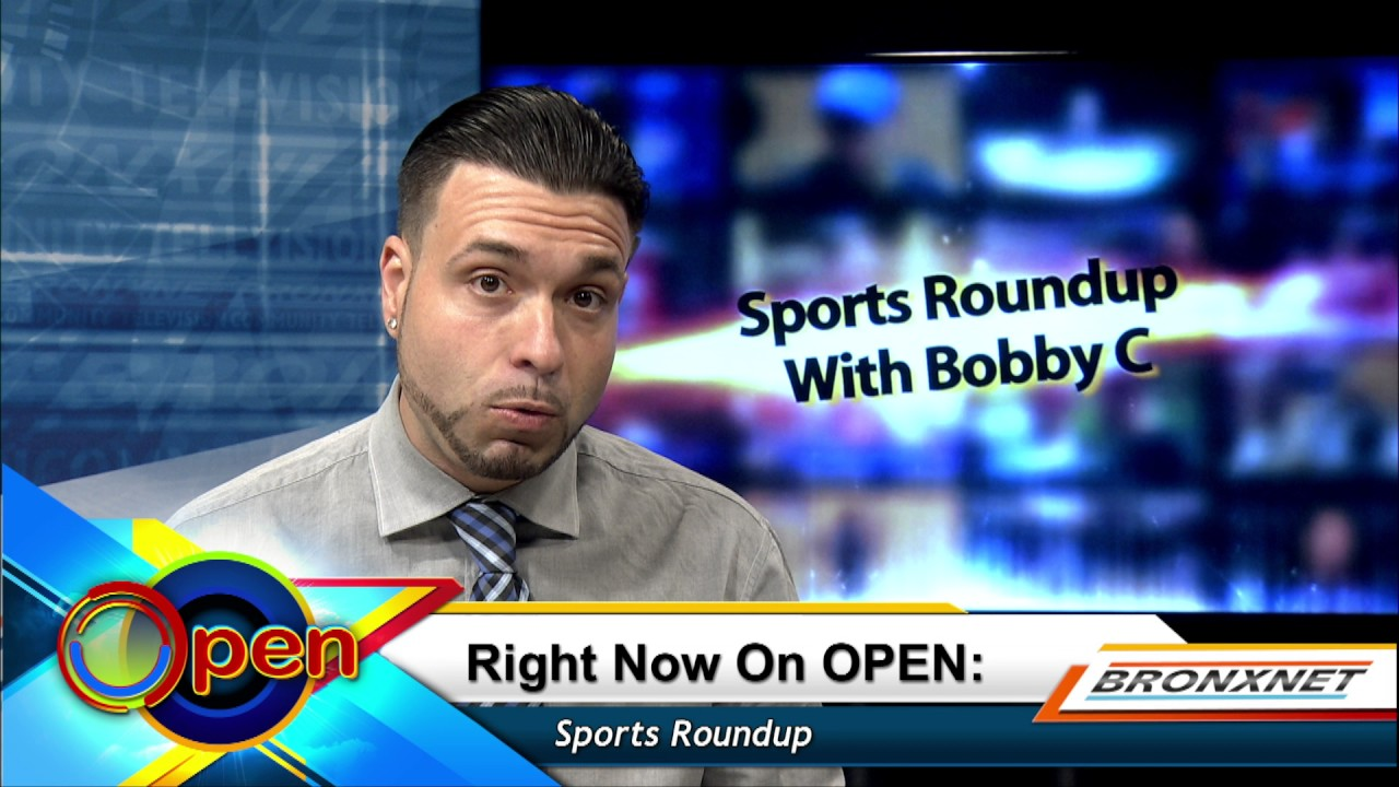 Sports Roundup with Bobby C | OPEN Friday | June 23rd, 2017