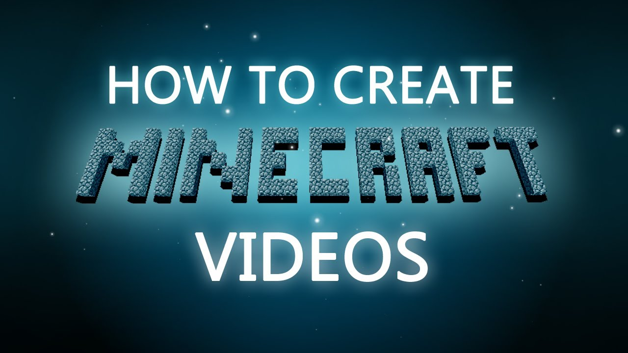 How to create a video in Minecraft 54