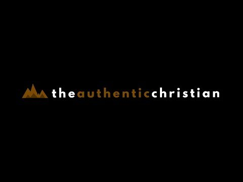 The Authentic Christian | Andrew Robertson
