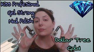 Kiss New York Professional Gel Strong Nail Polish: Dollar Tree Gold
