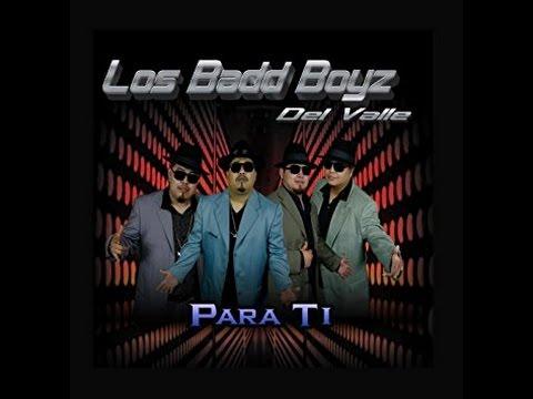 LOS BADD BOYZ DEL VALLE - CONSTANT SORROW